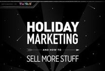 Holiday Marketing / Holiday marketing tips, tactics and idea's that you can leverage and implement for your next campaign.