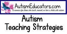 Autism Teaching Strategies / Teaching strategies to assist new educators with academic, social, and communication tools for students with autism.