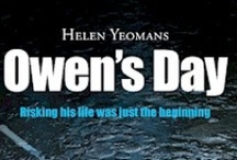 Owen's Day / My first novel, this is the story of a man who saves a child's life then disappears.