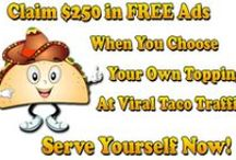 ViralTacoTraffic.com / Spicy Traffic.. Hot Commissions.. Serve Yourself Now! / by http://www.etrafficforever.com