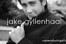 Because, Jake Gyllenhaal <3