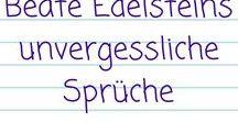 Beate Edelsteins unvergessliche Sprüche / Aus meinen Cori-Stein-Thrillern: typische Sprüche von Coris Mutter Beate Edelstein. Weitere Informationen über die Thriller: https://igkrimis.wordpress.com/cori-stein-thriller/