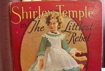 Shirley Temple-Littlest Rebel / by Terri Kehl