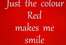 Just the color RED makes me smile! / by Cheri C