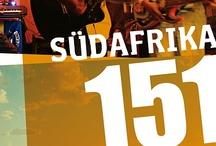 Südafrika 151 / Portrait einer sich wandelnden Nation in 151 Momentaufnahmen