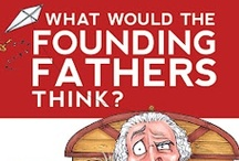 "Book | ""Founding Fathers"" / ""What Would The Founding Fathers Think?"" This is THE quintessential, ""get-back-to-our-Constitutional-roots"" book for YOUNG readers. There is nothing else out there like it!"