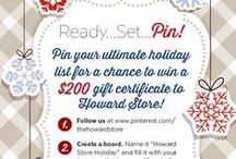 Ready, Set, Pin! / Howard Store Holiday Gift Ideas Thank you to everyone who entered!