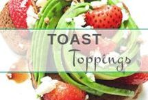 Toast Toppings & Ideas | Healthy Breakfast / A board filled with my favorite toast recipes and toppings!
