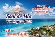 Isla Mujeres Tourist Guide #6 / Soul de Isla is all about Isla Mujeres, so of course is this tourist guide, full of information about Isla Mujeres.  Find out the best places to stay, eat, drink and be merry...oops we meant married!  Also included is the ferry schedule, lots of isla info including our detailed map!