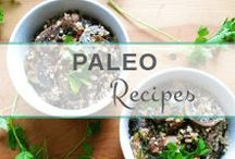 Paleo Recipes / Ready to try Paleo? Here are my favorite recipes to get you started on a healthy and nutritious diet!