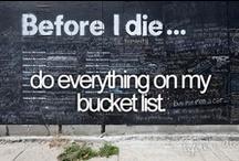 To Do List ... / Bucket list