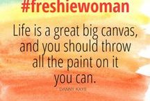 freshie-Inspiration / Inspirational quotes for freshie-living