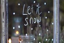 Let it snow / Xmas inspirations, special gifts, recipies, table decor