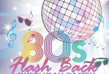 80's Party Ideas / 80's Party theme  ideas , flash back to the 80's