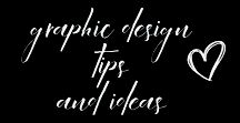 GRAPHIC DESIGN TIPS AND IDEAS