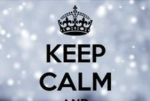 Keep Calm and Enjoy / A collection of Keep Calm Posters that I like :)