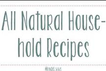 All-Natural Household Recipes