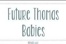 Future Thomas Babies