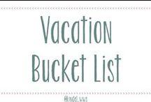 Vacation Bucket List
