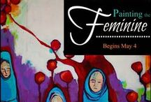 Painting The Feminine / What started out simply as art journal series I created daily in November 2013, turned into an online workshop, and then simply transformed into an art movement of great depth & healing!