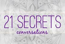 FREE :: 21 SECRETS Conversations / In my 21 SECRETS Conversations series I interview artists by asking them all the same exact question:  WHAT HAS YOUR JOURNEY AS AN ARTIST BEEN LIKE?!?!