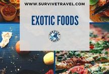 """Exotic Foods / Discover different foods from all around the world. 