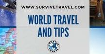World Travel and Tips / Get Your FREE Ebook on How to Create a Life of Travel at www.SurviveTravel.com | Inspiration and tips for world travel. Travel related pins that don't fit into any of my other categories. Usually, because they span over multiple continents. Around the World Travel, International Travel Tips, Travel Tips and Tricks, World Travel Destinations