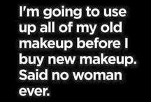 My Face needs makeup / cosmetics and beauty