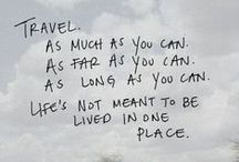 Travel Wisdom / My favourite quotes about #travelling.