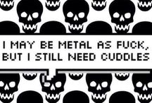 Metal = Life