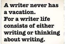 Quotes for Writers / Writerly quotes and graphics