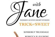 HOLIDAYS WITH JANE: TRICK OR SWEET / Six modern adaptations of Jane Austen's classic novels with a Halloween/fall twist.
