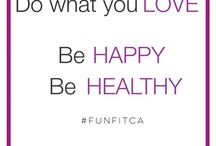 FunFIT Motivation / Increase your wellness by loving life.  I pray these motivational quotes inspire you to keep going.