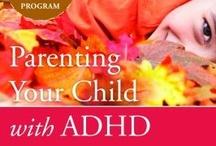 Parenting: ADHD