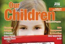 PTA Our Children Magazine / Access full issues of National PTA's Our Children magazine! / by National PTA