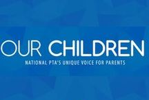 PTA Our Children Magazine / Access full issues of National PTA's Our Children magazine!