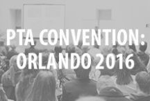 PTA Convention / This year's convention will be hosted on sunny Orlando, June 30 to July 3. Visit PTA.org/Convention for more information. / by National PTA