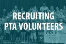 Recruiting PTA Volunteers / Tips and tricks for how to increase your PTA membership and recruit volunteers. Including ideas for recruiting, retaining, motivating and rewarding your volunteers. Be sure to read the membership-related posts on the PTA One Voice Blog: Onevoice.PTA.org  / by National PTA