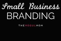 Small Business Branding / Everything you should know about how to brand your small business | Insights + inspiration + empowerment for mompreneurs. Grab our free 22-page resources guide: resources.themogulmom.com