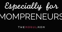 Especially For Mompreneurs / Just for Mompreneurs | Articles, insights, information, and advice for solopreneurs, microbusiness owners, freelancers, and bloggers.