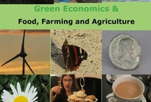 Greening of Food, Farming and Agriculture / Event Oxford University 1st May 2013  greeneconomicsevents1@yahoo.co.uk