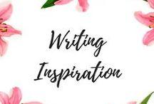 Writing Inspiration / Writing Inspiration, writing quotes