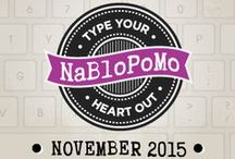 NaBloPoMo 2015 / Posting Every Day in November for NaBloPoMo! Follow along on ruckusgirl.com and blogher.com