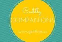 Cuddly Companions  / by Get It Free