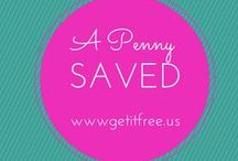A Penny Saved / by Get It Free