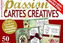 My favorite Magazines / Estoy suscrita a la revista Passion Cartes Créativa, pero hay otro montón que compro regularmente... Siempre hay cosas bellas que aprender  y son un colirio para los ojos ;o)
