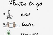 Oh the places you'll go / Places to travel / by Rachel Dorney