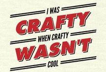 Crafty Quotes :)