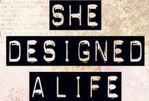 She designed a life she love