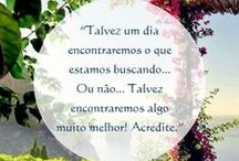 Frases! / by Luciana Reis